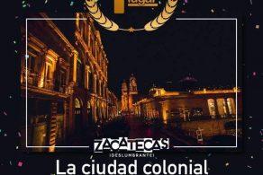 ZACATECAS, CIUDAD COLONIAL MÁS BONITA DEL PAÍS, SEGÚN LECTORES DE MEXICODESCONOCIDO.COM