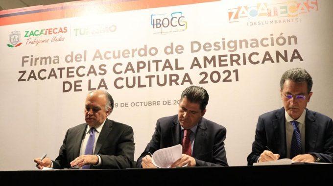 ZACATECAS RECIBE NOMBRAMIENTO DE CAPITAL AMERICANA DE LA CULTURA 2021